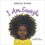 childrens books about racism and diversity i am enough