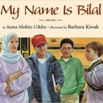 childrens books about racism and diversity my name is bilal