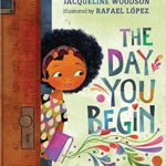 childrens books about racism and diversity the day you begin
