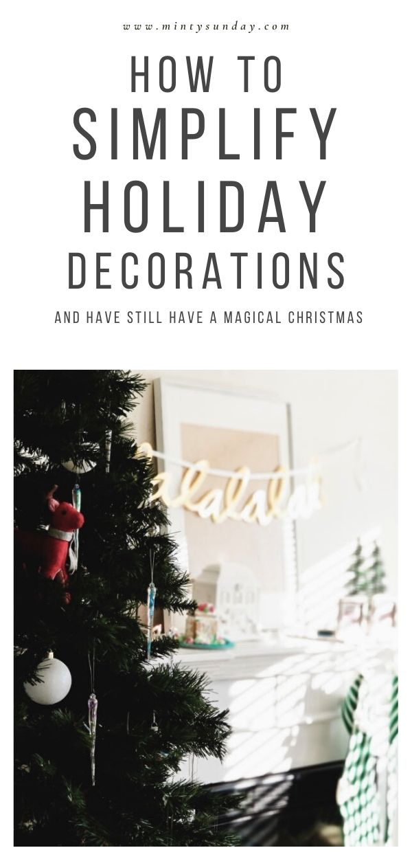 How-to-Simplify-Holiday-Decor-and-still-have-a-magical-Christmas